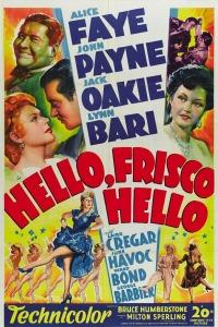 Hello Frisco Hello (1943)