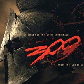 '300', Tyler Bates (2006)
