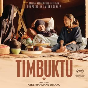 'Timbuktu', Amine Bouhafa (2014)