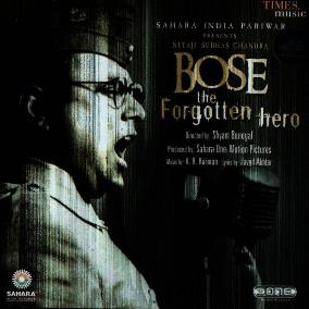'Bose the Forgotten Hero',(2005)