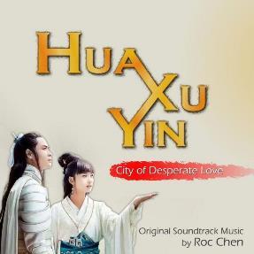 'Hua Xu Yin City of Desperate Love', Roc Chen (2016)