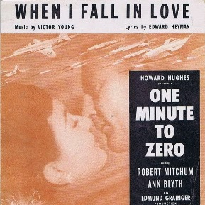 'When I Fall In Love',Victor Young,'Corea hora cero'(1952)