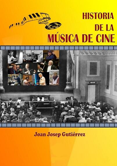Portada del libro Historia de la música de cine