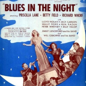 'Blues in the Night', (1941)