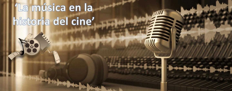 La música en la historia del cine